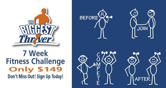 Our Biggest Thriver team leaders are ready to push you to your best in 2015. Teams are forming now so grab your friends and stop by the front counter to join a team today! Entry is only $149 for this 7 week fitness challenge.